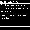 6 Select <RO ph Cleaning>. Press. 7 Press.