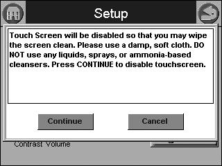 110. Screen disabled for cleaning. Pressing the SYSTEM CONFIGURATION button starts up the system configuration. For more information, see System Configuration on page 15.