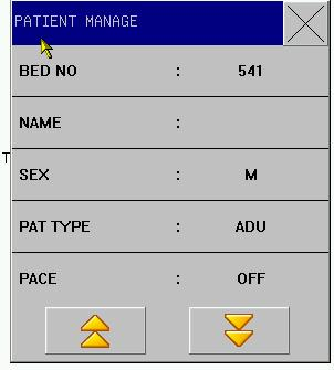 Figure 3-1 Patient Manage Users can set the following content: 1. Bed NO. 0-999 for option, for example, 666 2.