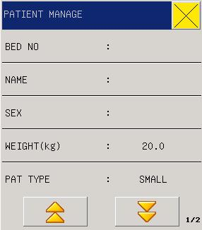 Figure 3-2 Patient Manage Users can set the following content: 1. Bed NO. 0-999 for option, for example, 666 2.
