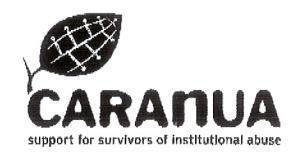 513 (23/04/2014) Patents Office Journal (No. 2253) 250269 19 September 2013 Class 45. Support services for survivors of institutional abuse. CARANUA, 24-27 North Frederick Street, Dublin 1, Ireland.