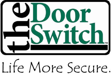 The Door Switch 11772 Westline Industrial Drive St. Louis, Mo 63146 (877) 998-5625 www.thedoorswitch.com Patent No.