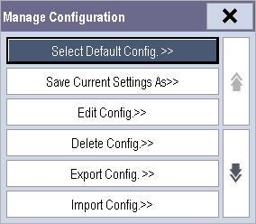 6.2 Entering the Manage Configuration Menu To access configuration management, select [Main Menu] [Maintenance >> ] [Manage Configuration