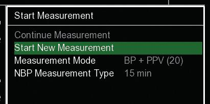 MEASUREMENT 16 SELECT MEASUREMENT MODE / START MEASUREMENT 1 2 Once the patient set up is completed, select the measurement mode in the pop-up menu from three options: > BP only > BP + PPV > BP + HD