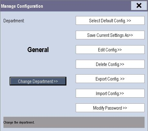5.2 Entering the [Manage Configuration] Menu To access the [Manage Configuration] menu: 1.