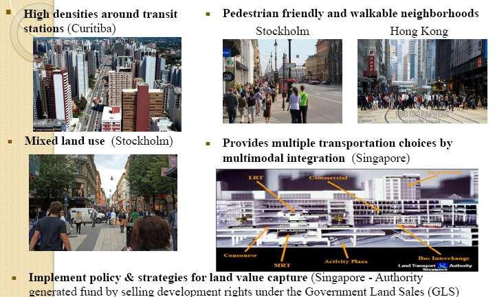 Glimpses of Transit Oriented