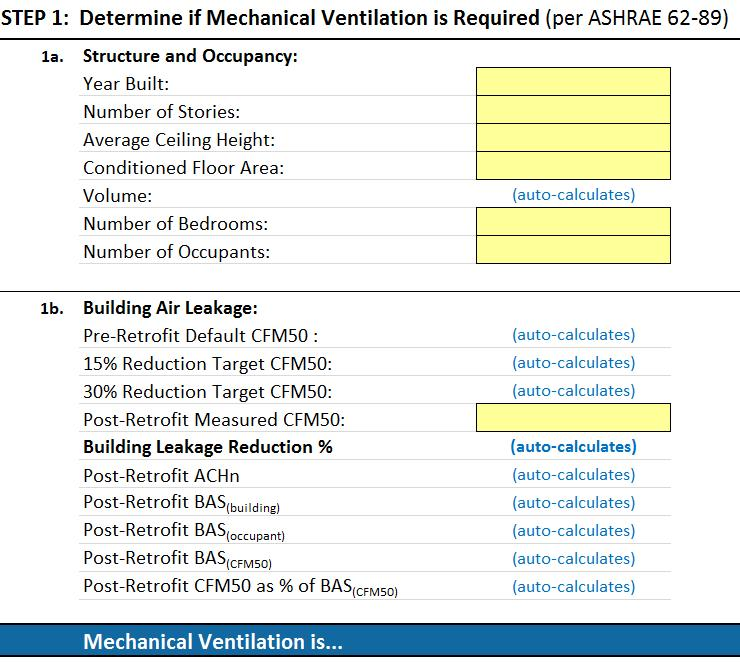 Whole Building Air Sealing Calculator Step 1 determines if MV is recommended or required.