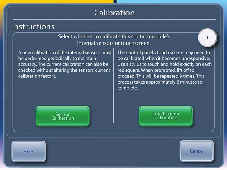 Calibration is recommended after 2000 hours of operation or 250 uses, whichever occurs first. The status of Calibration is available in the Advanced Settings screen. 2. In addition, Calibration may be required after replacing certain components (see Chapter 8).