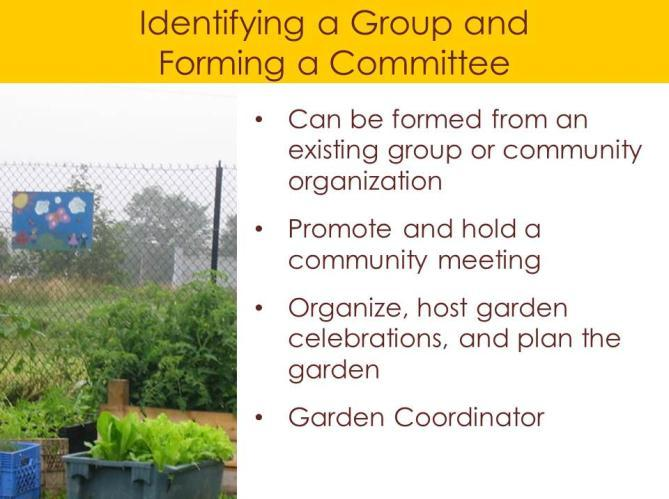 Growing communally requires a significant degree of cooperation and works best with a small number of participants.