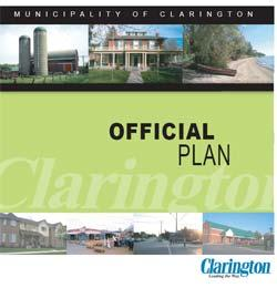 Role of Study in Clarington Official Plan - Clarington is undertaking an