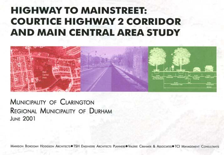 Courtice Main Street Planning Context 2001 Study boundary focused around Durham Hwy.