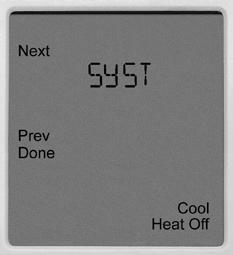 TECHNICIAN SETUP MENU Tech Setup Steps (Continued from the previous page) Heat Pump System Switch Gas Auxiliary for Heat Pump Stages of Heat Cooling Fan Delay When turned on the thermostat will