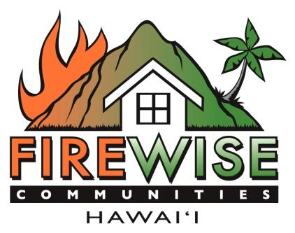 Firewise Activities 2002-Present What does Firewise do in Hawaii?