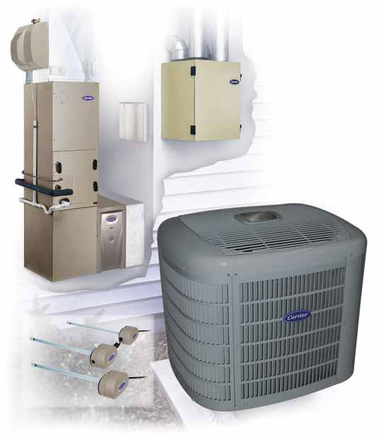 Carrier Systems for Unmatched Performance Humidifier replenishes moisture to dry air. Evaporator Coil allows the refrigerant to absorb heat from the air as it passes over the coil surface.