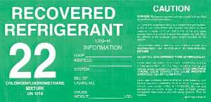 RECOVERED REFRIGERANT LABELS, LARGE Meets DOT requirements for transporting refrigerants. All recovered refrigerant labels are designated with color code and shipping classification.