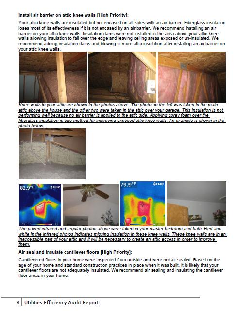 Audit Report Prioritized health, safety, and EE recommendations IR images & pictures Blower Door: identify where the air