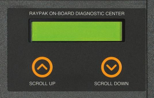 Simple Serviceability Raypak s easy-to-understand user interface, including on-board diagnostics and LED operating status lights, tells the technician all he needs to know.