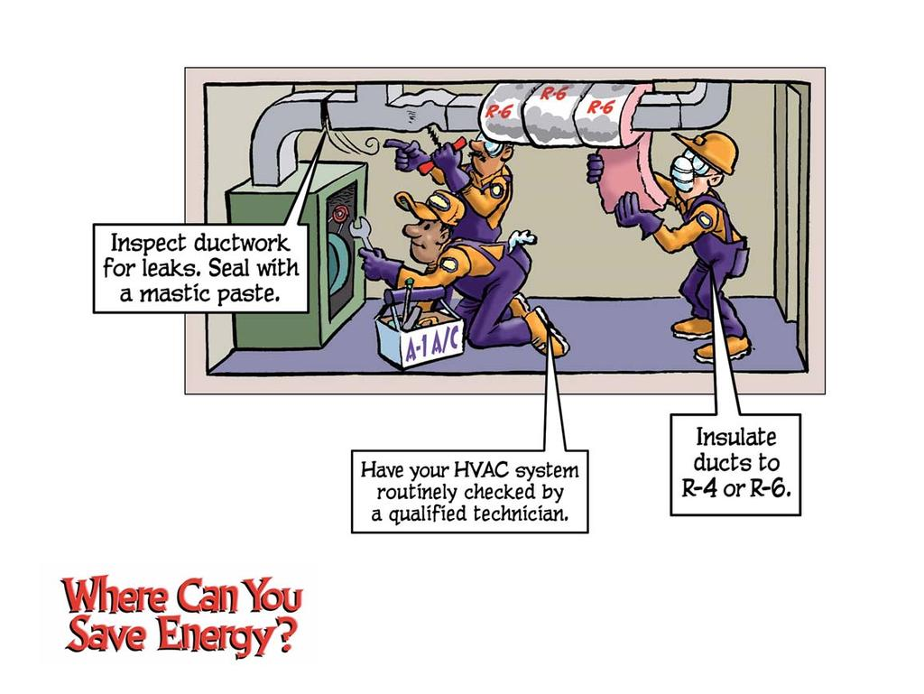 The average home loses 15% of its heated and cooled air through leaky ductwork. In fact, 1 out of every 4 homes has at least 1 piece of ductwork that has become completely disconnected.
