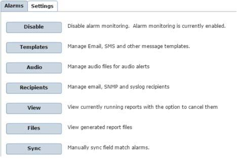 7. Click on Settings to review. Setting for Alarms Going through the list, we are going to cover the options in the settings to show how and when they are used. Enabling and Disabling Alarms a.