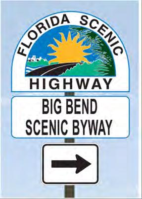 Big Bend Scenic Byway The Big Bend Scenic Byway will transport you to a