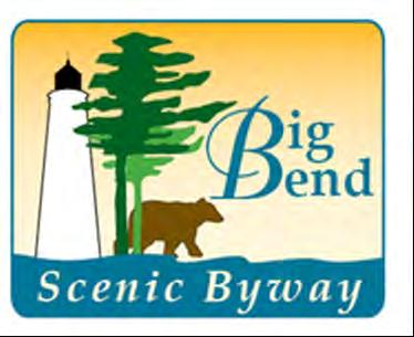 Big Bend Scenic Byway Since 2001, and with unprecedented collaboration, countless residents, business owners, non-profits, local, regional, state and federal agency stakeholders have