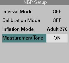 13 NON-INVASIVE BLOOD PRESSURE Measurement Tone The end of an NBP measurement can be indicated by an end-of-measurement tone (2 beeps).