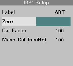 14 INVASIVE BLOOD PRESSURE Zeroing and Calibration Check The Zero field in the IBP setup menu: Displays the date and time of the last zeroing procedure.