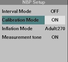 BIOMEDICAL SUPPORT Checking the NBP Calibration The NBP parameter box gives you access to the NBP Calibration mode. These checks must be performed in Adult Mode only. STEPS: NBP Calibration 1.