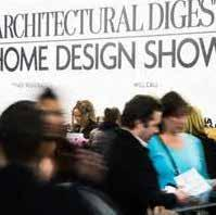 ARCHITECTURAL DIGEST HOME DESIGN SHOW Over 300 brands from around the world participate in this event that features the largest