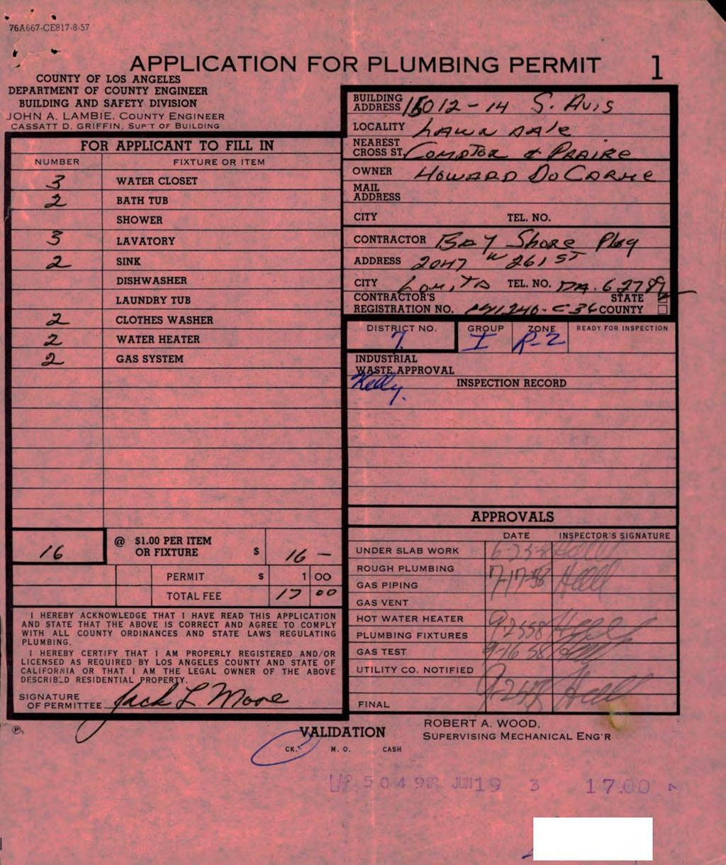 76A657-CE817-8-57 APPLICATION FOR PLUMBING PERMIT COUNTY OF LOS ANGELES 1 DEPARTMENT OF COUNTY ENGINEER BUILDING AND SAFETY DIVISION JOHN A. LAMBIE. County Engineer CASSATT D. GRIFFIN.