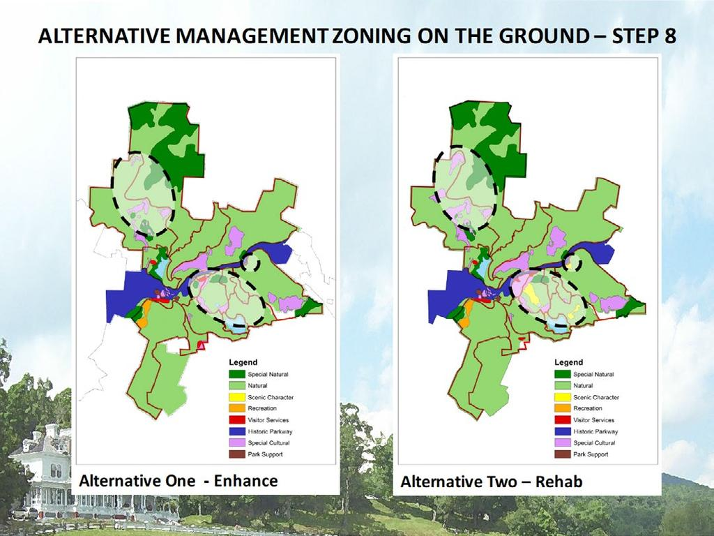 ALTERNATIVE MANAGEMENT ZONING ON THE GROUND STEP 8 The areas marked with dashed lines identify where Natural, Scenic Character, Visitor Services and