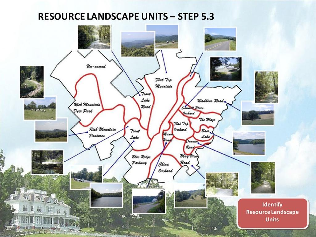 RESOURCE LANDSCAPE UNITS STEP 5.3 The RLU landscape classification methodology was not meant to coincide exactly with the park s plant communities, ecology, or other natural resources data sets.