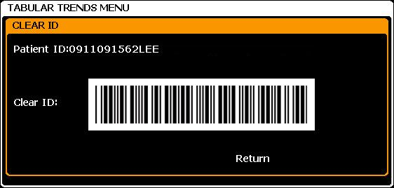 Clear ID The Clear ID is displayed in the Tabular Trends Menu, when Barcode Reader setting of Service Menu is ON.