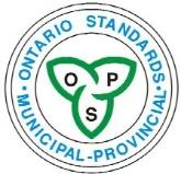 ONTARIO PROVINCIAL STANDARD SPECIFICATION OPSS.