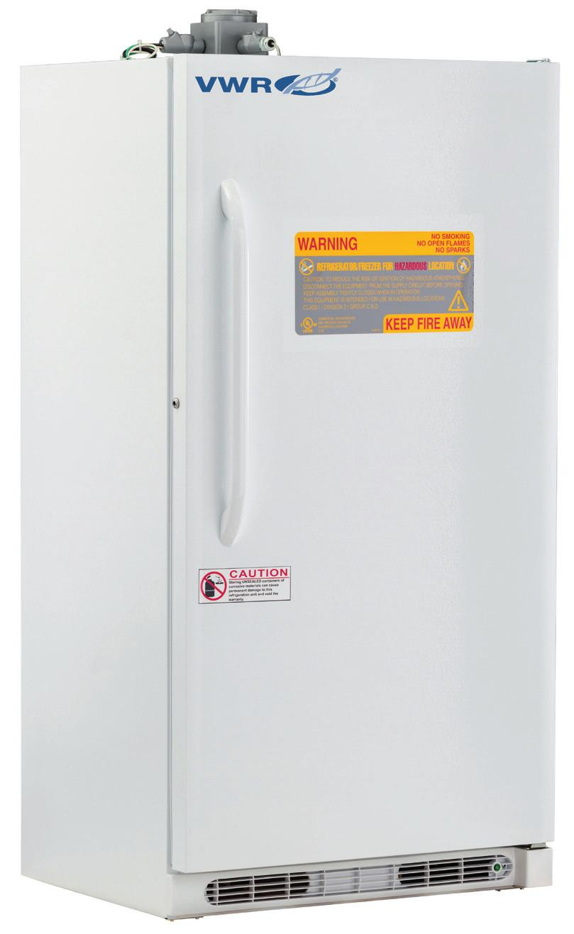 VWR STANDARD SERIES HAZARDOUS LOCATION (EPLOSION PROOF) REFRIGERATORS & FREEZERS 1 to 10 C [Refrigerator] -15 to -25 C [Freezer] Units are designed with no internalelectrical components and all
