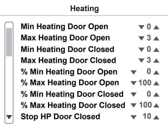 User Menu / Basic Configuration / Parameters / HEATING Min / Max Heating when Door Open Min / Max Heating when Door Closed % Min / Max Heating when Door Open % Min / Max Heating when Door Closed Stop