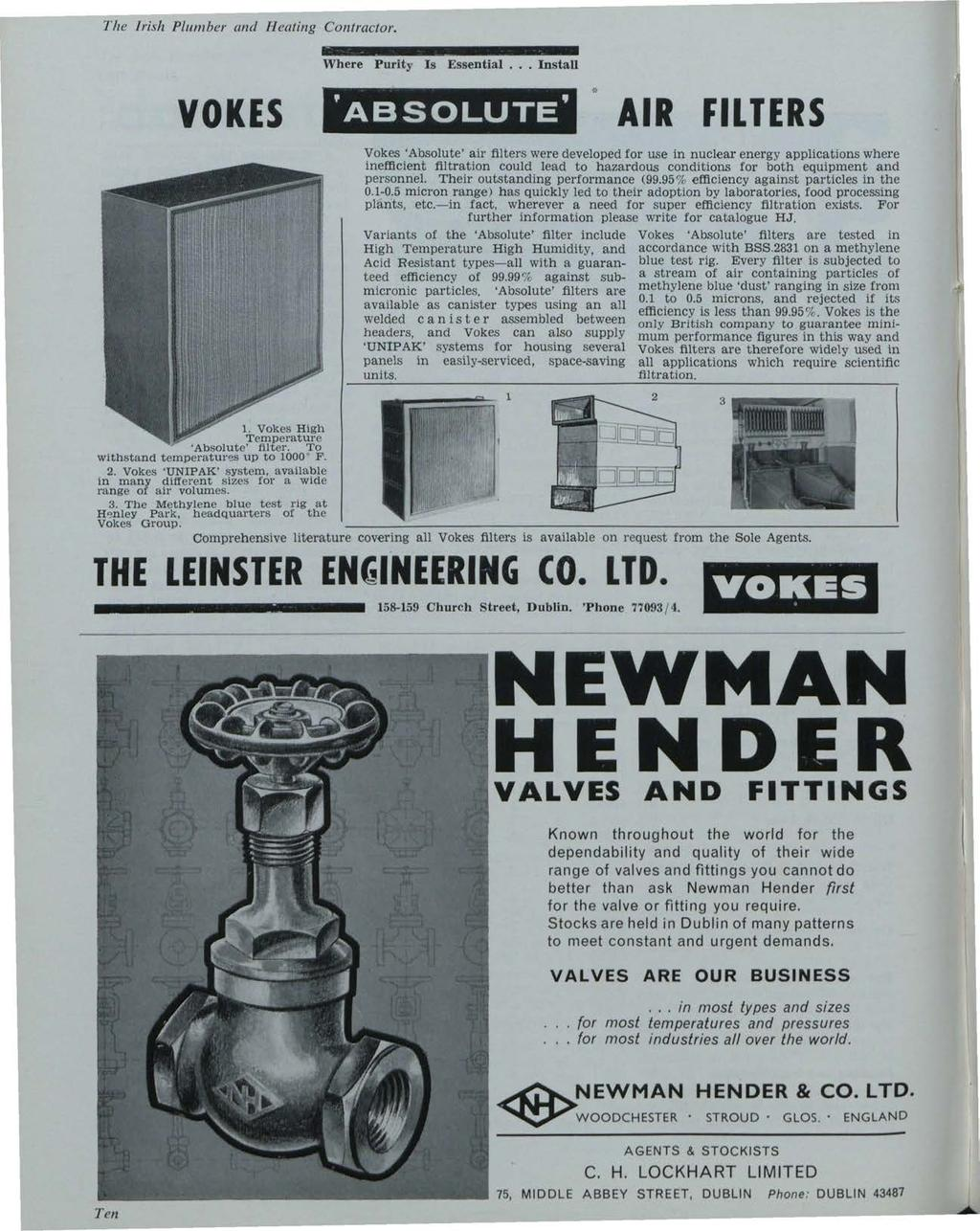 The Irish Plumber and Heating Contractor. Building Services News, Vol. 2, Iss. 12 [1963], Art. 1 Where Purity Is Essential.. Install -:: VOKES 'ABSOLUTE' AIR FILTERS 1.