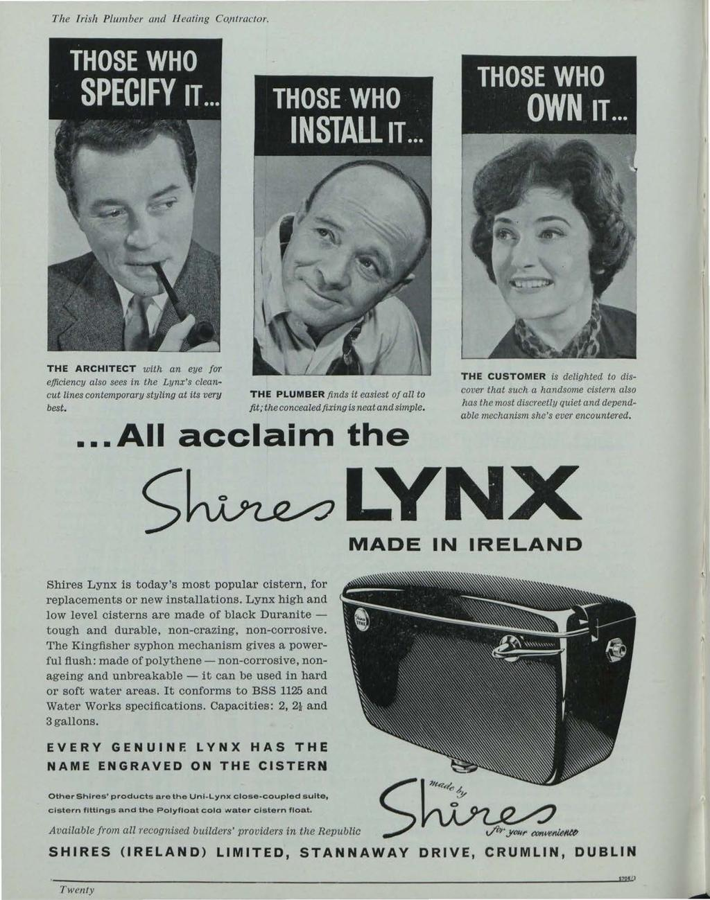 The Irish Plumber and l1 eating Co.ntractor. Building Services News, Vol. 2, Iss. 12 [1963], Art. 1 THE ARCHITECT with an eye [or efficienc?