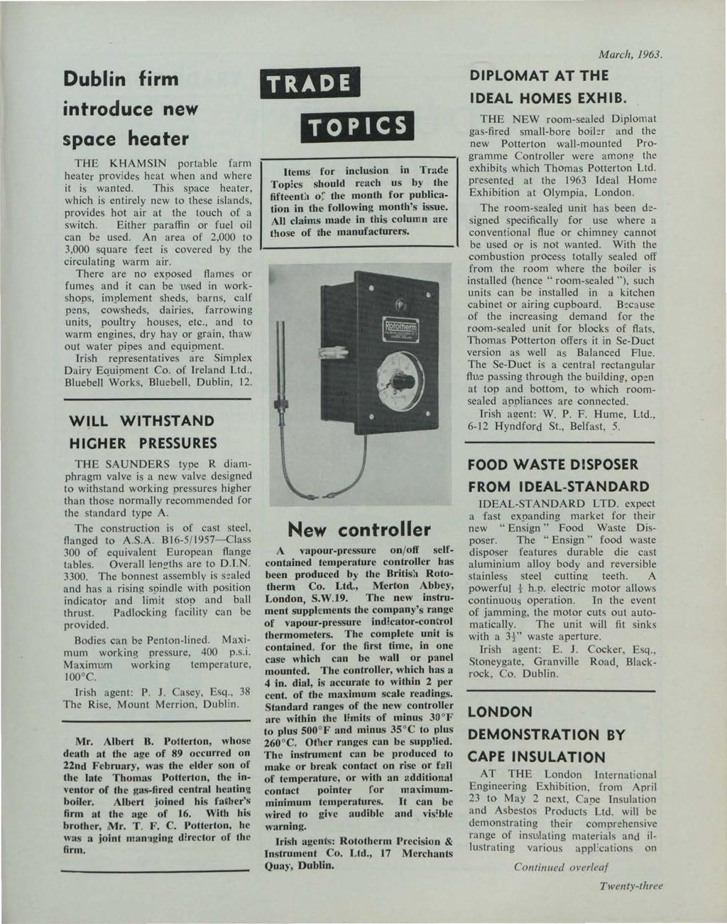 et al.: The Irish Plumber and Heating Contractor, March 1963 (complete is Dublin firm introduce new space heater THE KHAMSIN portable farm heater provides heat when and where it is wanted.