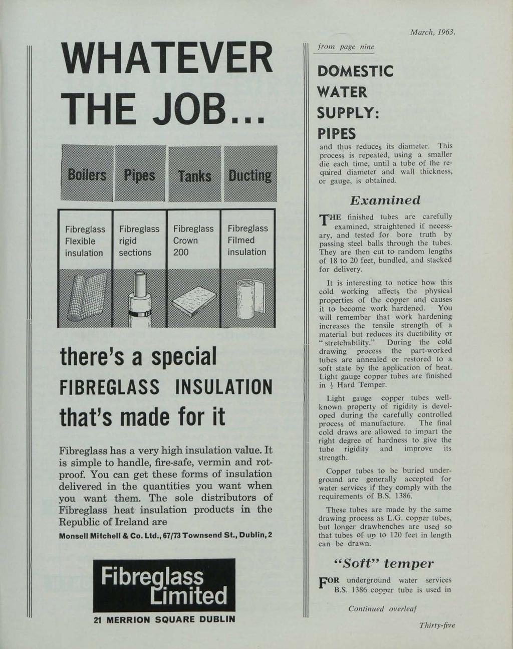 et al.: The Irish Plumber and Heating Contractor, March 1963 (complete is WHATEVER THE JOB... from page nine DO,MESTIC WATER SUPPLY: PIPES March, 1963. and thus reduces its diameter.