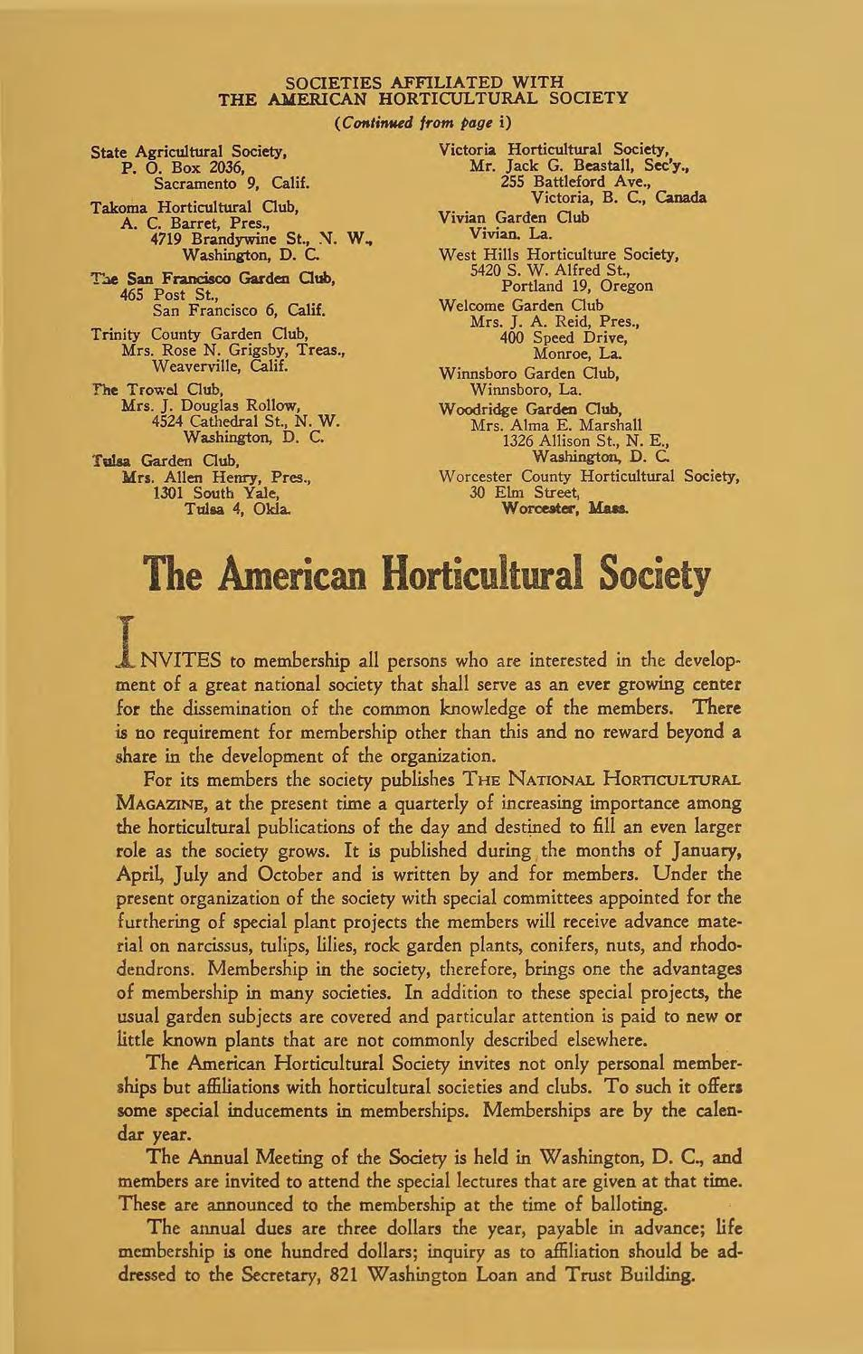 SOCIETIES AFFILIATED WITH THE Al4ERICAN HORTlCUL TURAL SOCIETY (Ctmlinued f,.om page i) State Agricultural Society, P. O. Box 2036, Sacramento 9, Calif. Takoma Horticultural Oub, A. C. Barret, Pres.