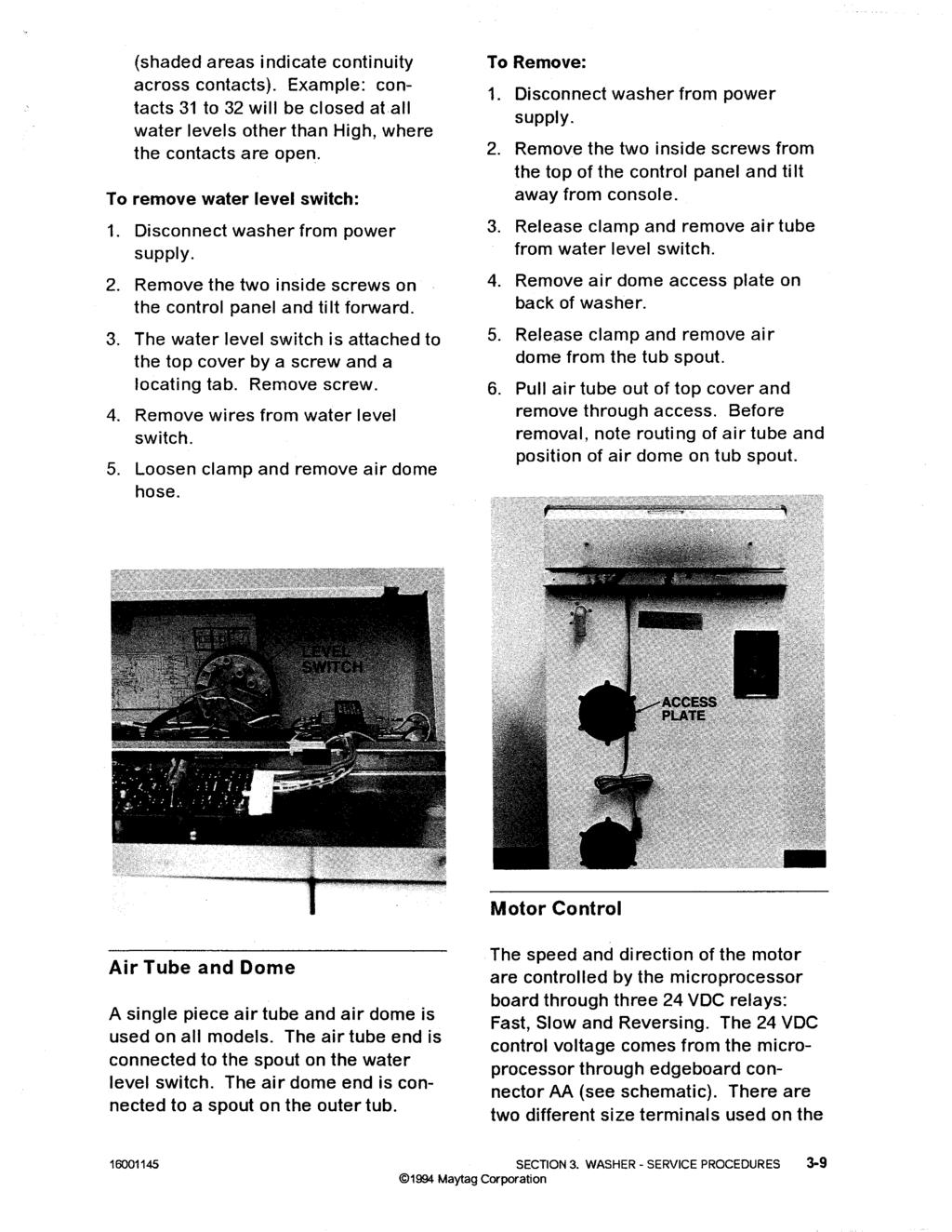 Maytag Washer Servicemanual Covering Models Issued5 94 Washing Machine Motor Wiring Diagram Besides Servce Procedures 3 8 Shaded Areas Indicate Continuity Across Contacts Example 31 To 32 Will
