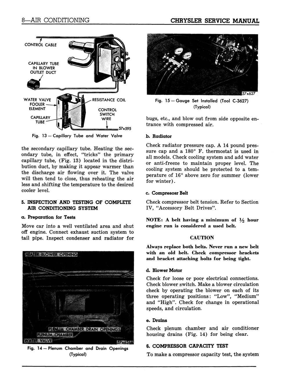 Chrysler Heater Air Conditioning System Pdf Detailed A C Compressor Bracketry Installation Diagram 8 Service Manual Capillary Tube In Blower Outlet Duct Water Valve Fooler