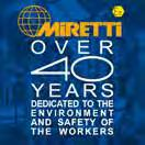 Research & Development Reliable Customized Solutions Global footprint Miretti has been leader since 1973 in the Explosion Proof Protection of