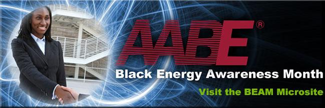 Celebrate Black Energy Awareness Month (BEAM) with the American Association of Blacks in Energy. Welcome to our special spotlight on the important Black Energy Awareness Month, also known as BEAM.
